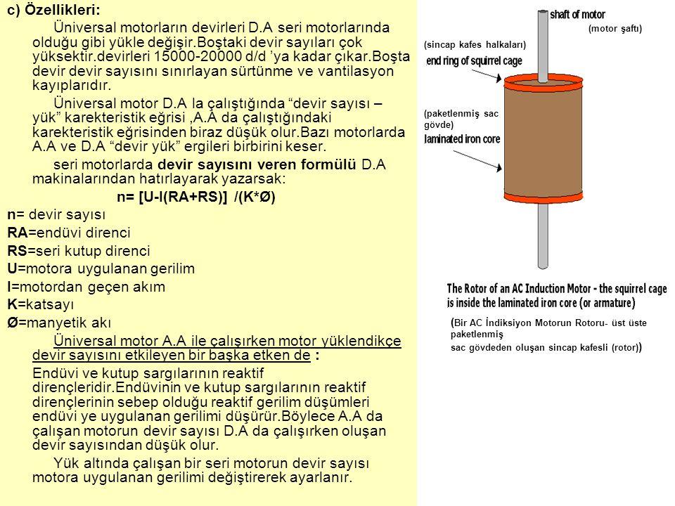 n= [U-I(RA+RS)] /(K*Ø) n= devir sayısı RA=endüvi direnci